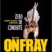 Bibliosphère : Zéro de conduite - Michel Onfray